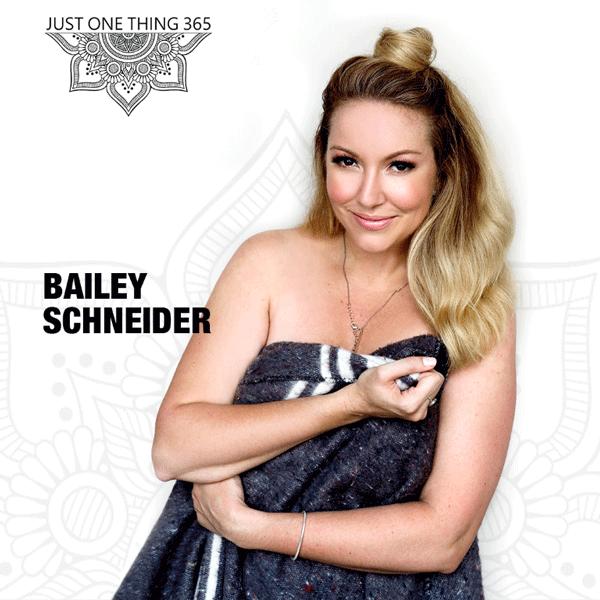 Bailey Schneider - InOurSkins - JustOneThing365