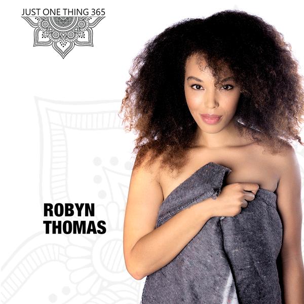 Robyn Thomas - InOurSkins - JustOneThing365